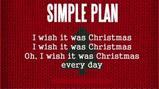 Simple Plan - Christmas Every Day [Lyric Video]