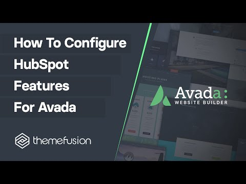 How To Configure HubSpot Features For Avada Video
