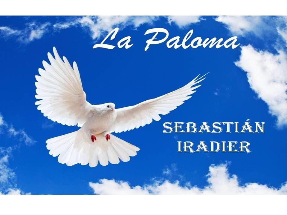 La paloma Sebastián Iradier - YouTube