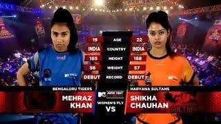 Bengaluru Tigers Vs Haryana Sultans   MTV Super Fight League   Mehraz Khan Vs Shikha Chauhan