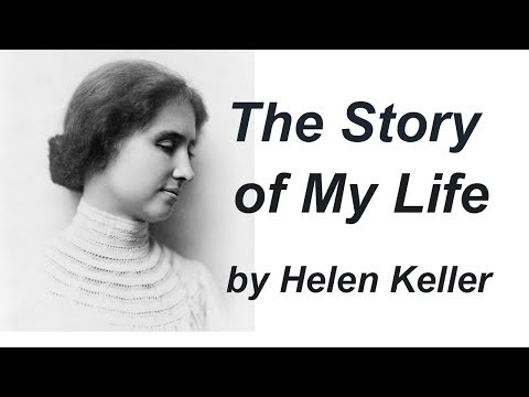 The Story of My Life Audiobook  Helen KELLER   Audiobook with subtitles