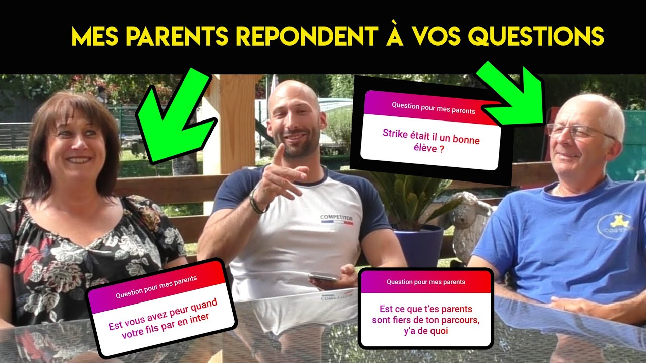 Mes parents répondent à vos questions !!!!!!!