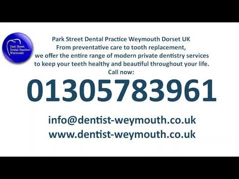Park Street Dental Practice, dentist in Weymouth,We are now