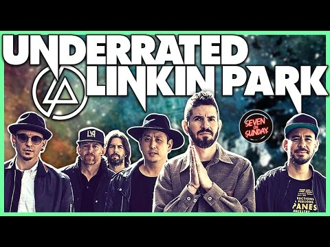 10 Super UNDERRATED Linkin Park Songs