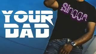 Your Dad || Singga || Dhol Remix || Dj Sunny
