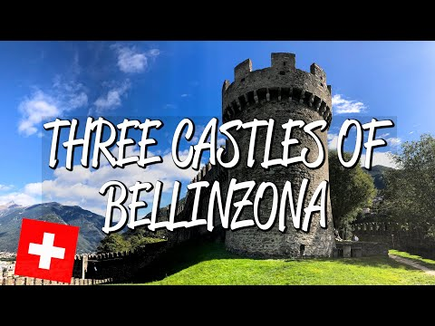 Three Castles of Bellinzona - UNESCO World Heritage Site