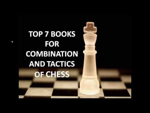 Top 7 Books For Combinations and Tactics of chess | ChessVicky