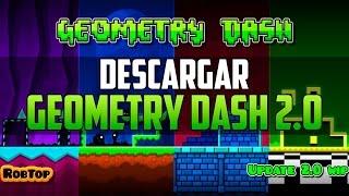 Descargar Geometry Dash 2.0 Para PC y Android (Sin Errores) Mega y Mediafire