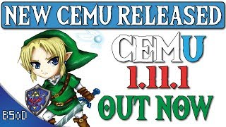 Cemu 1 11 2 Fully Released | OUT NOW - Vloggest