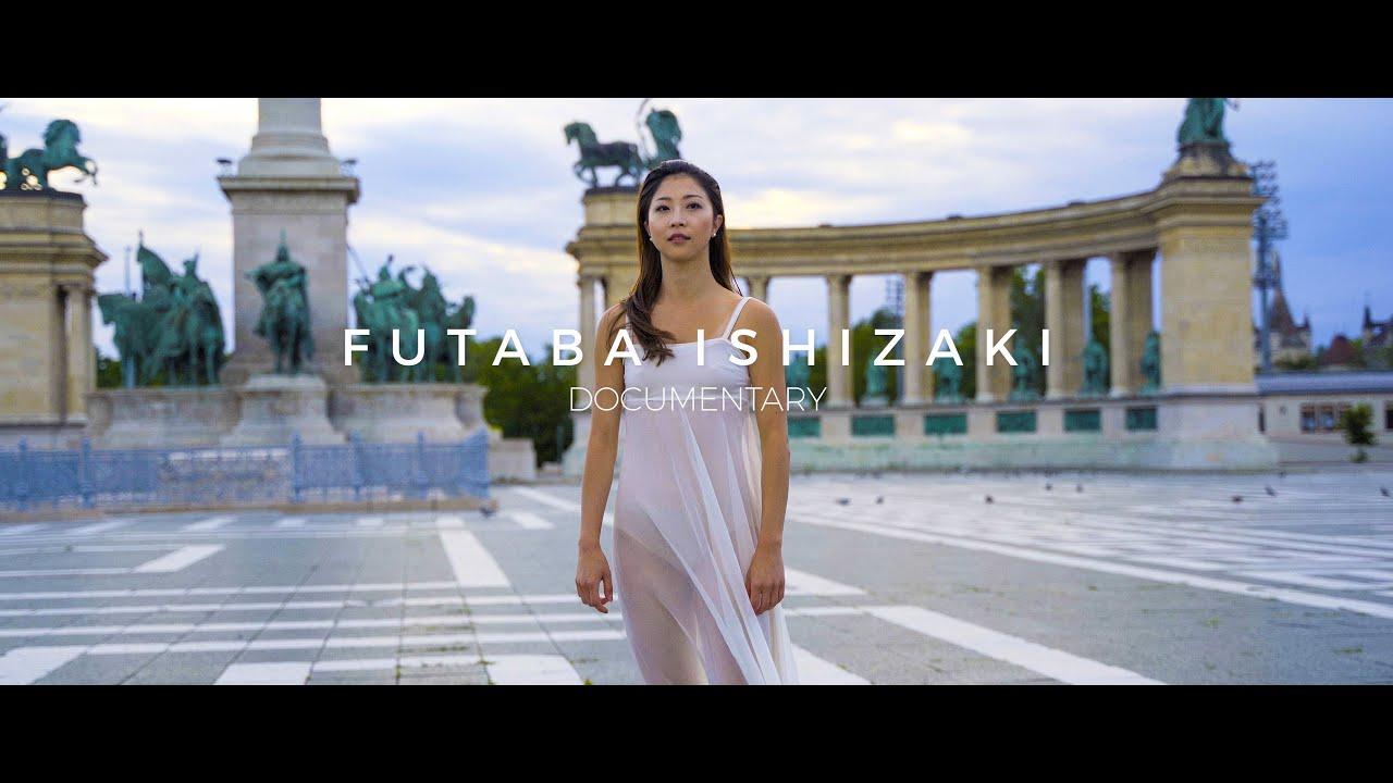 Futaba Ishizaki | Documentary (4K)