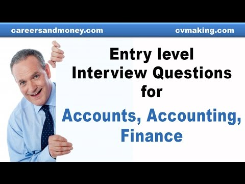 Entry level interview questions for Accounts, Accounting, Finance Jobs