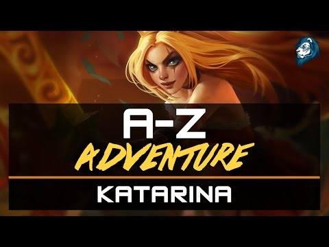 ACE AT LEVEL 1, KATARINA - A-Z Adventure - Episode 53
