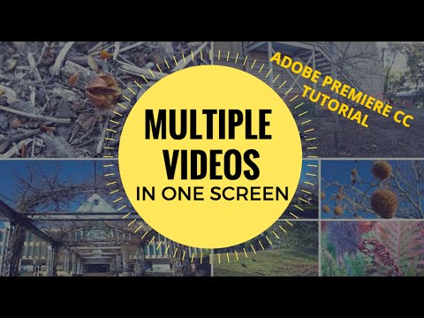 How To Combine Multiple Videos In One Screen Adobe Premiere Cc