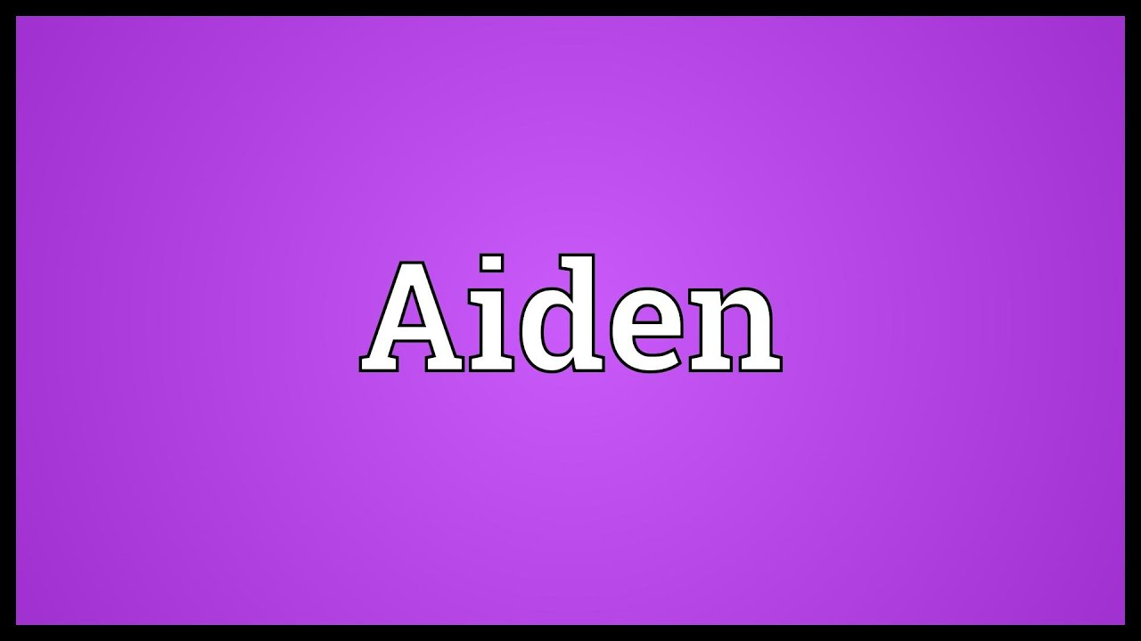 Meaning of aiden in the bible