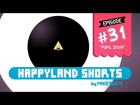 """happyland-shorts---episode-31---""""pupil-zoom"""""""