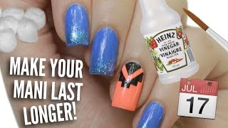 13 Ways To Make Your Manicure Last Longer!