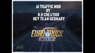 "Euro Truck Simulator 2 ""AI Traffic Mod Updates"""