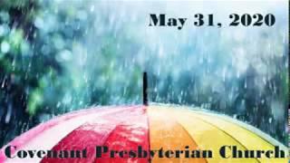 May 31 - Sunday Worship Service