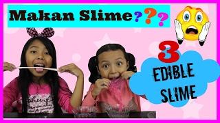 DIY EDIBLE SLIME ... Keira Charma Makan Slime ????