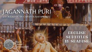 Jagannath Puri: la Ciudad de Sri Caitanya Mahaprabhu en español