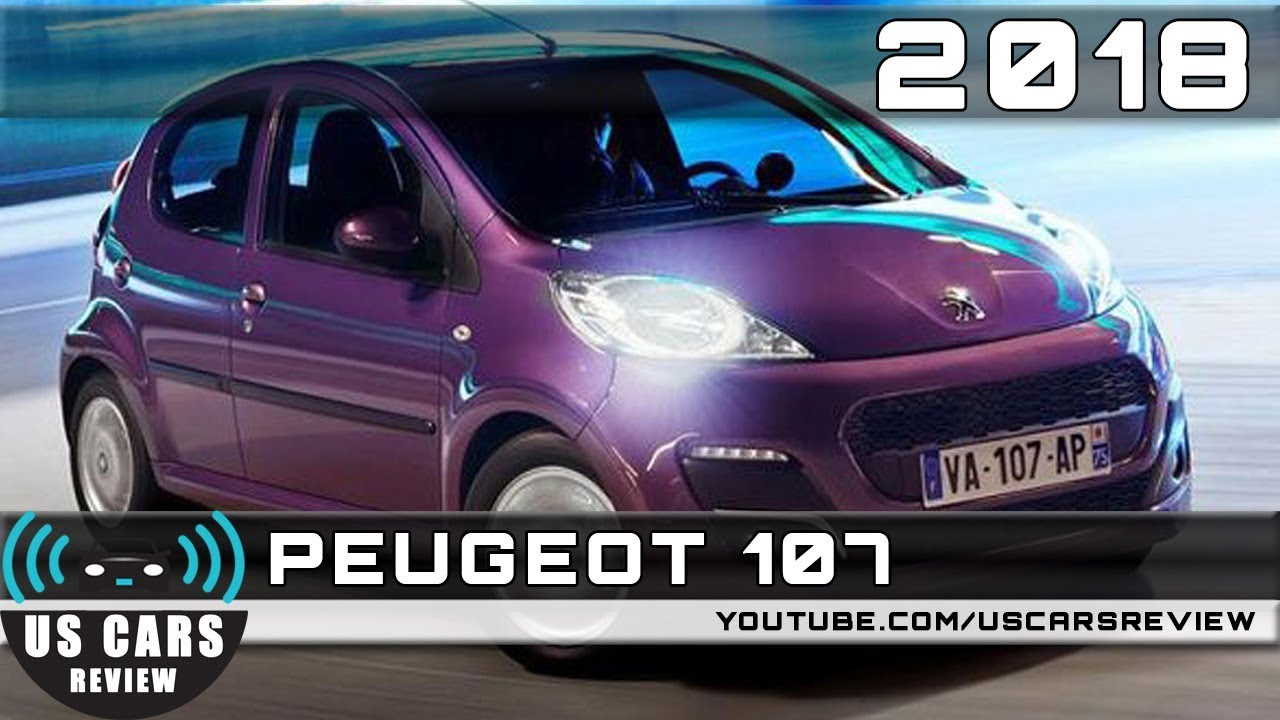 2018 PEUGEOT 107 Review - YouTube
