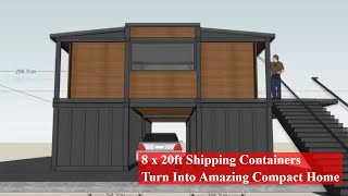 8 X 20ft Shipping Containers Turn Into Amazing Compact Home - Most Amazing Shipping Container Homes
