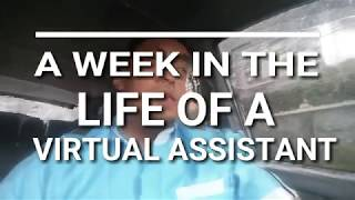 A WEEK IN THE LIFE OF A VIRTUAL ASSISTANT - BJ MUYANO