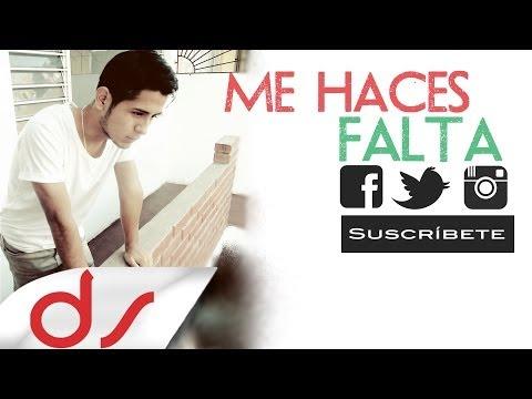 Me haces Falta  - Daniel Soto (Balada / Desamor )  Video letra
