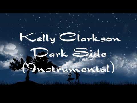 Kelly Clarkson - Dark Side (Full Intrumental)