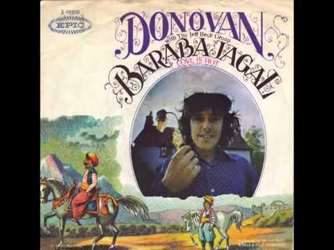 DONOVAN (1969) - Barabajagal • Love Is Hot