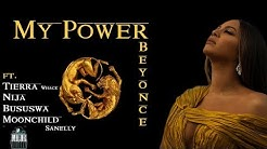 Beyonce -  My Power (LYRICS VIDEO) ft. Nija,  Tierra Whack, Moonchild Sanelly 🎶