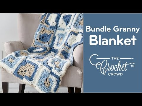 How to Crochet A Blanket: Bundle Granny Blanket