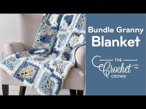 How To Crochet A Blanket Bundle Granny Blanket Youtube