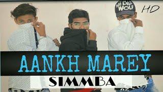 SIMMBA: Aankh Marey || Neha Kakkar || Dance Choreography || Sunny Gupta