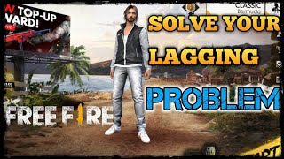 HOW TO SOLVE YOUR LAGGING PROBLEM IN FREEFIRE SIMPLE TRICK TO SOLVE YOUR ALL LAGGING PROBLEM