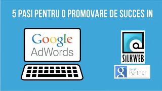 5 Pasi in promovarea pe Google AdWords(, 2015-04-09T10:16:34.000Z)
