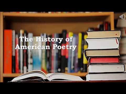 The History of American Poetry