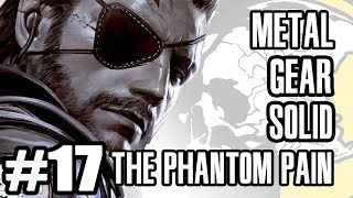 Metal Gear Solid V - The Phantom Pain (Part 17)