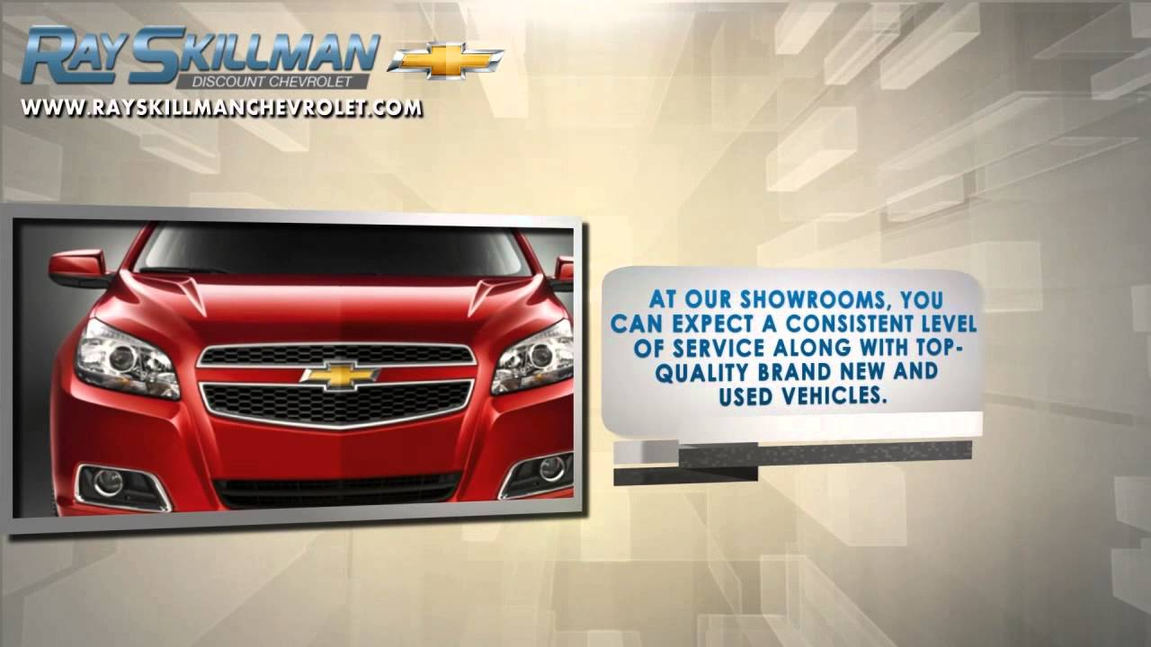 Ray Skillman Chevrolet: Top - Quality Chevrolet Dealership ...