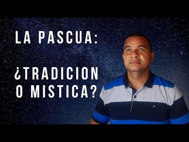 PESAJ:  ¿JUDÍA O CRISTIANA?