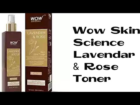 HONEST REVIEW OF WOW SKIN SCIENCE LAVENDER & ROSE MIST TONER