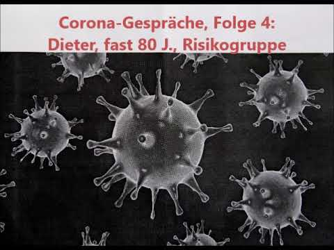 coronagespräch-folge-4:-dieter,-fast-80-jahre-alt,-risikogruppe