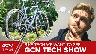Gambar cover Road Bike Tech We Want To See In The Future: How Can Cycling Get Better? | GCN Tech Show Ep.94