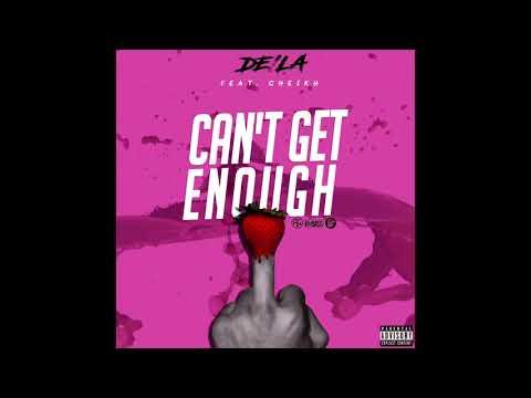 De'la - Cant Get Enough ft. Cheikh
