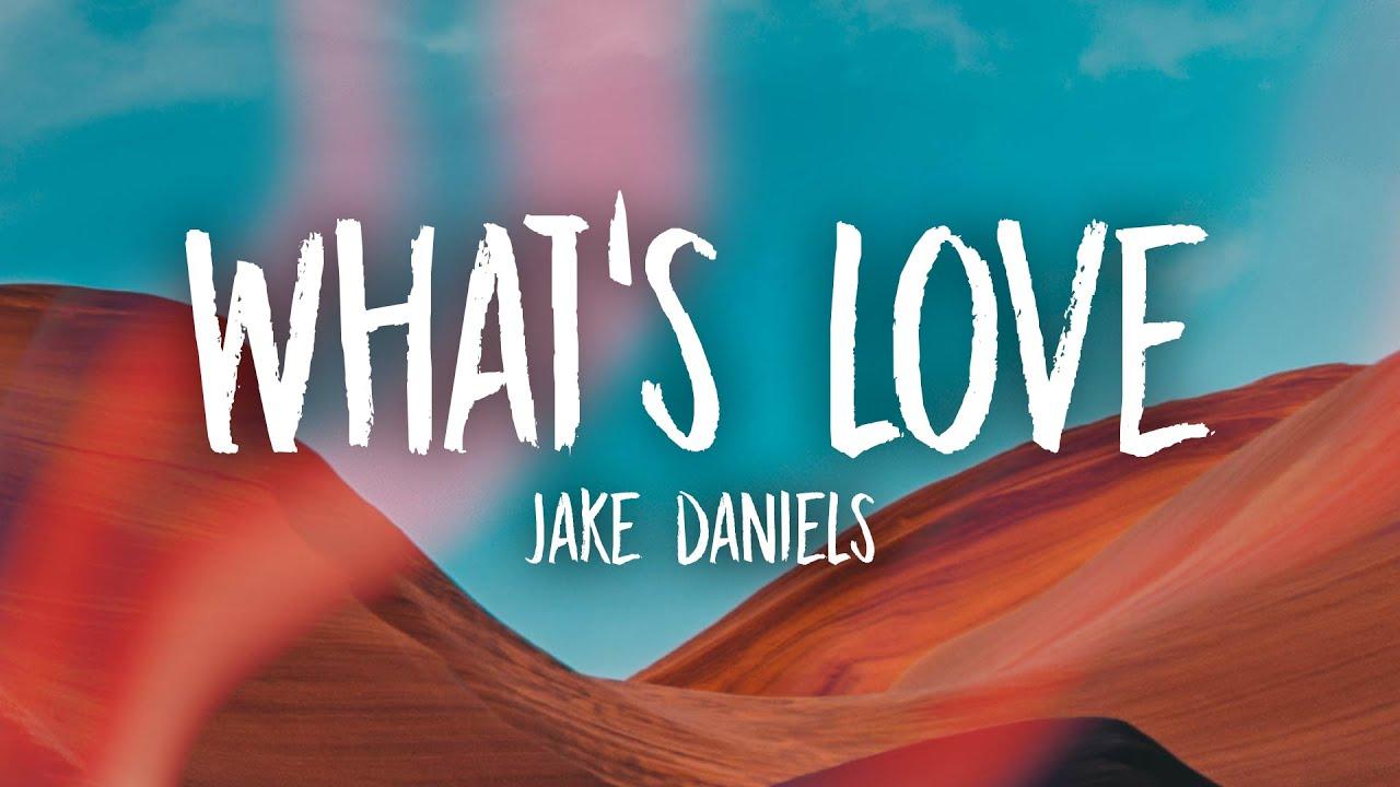 Jake Daniels - What's Love (Lyrics)