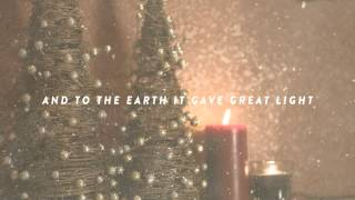 Kim Walker-Smith - The First Noel - Lyric  - Jesus Culture Music