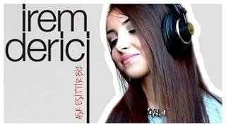 İrem Derici - Aşk Eşittir Biz (Cover) | Funda Demirezen