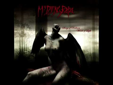 My Dying Bride  - Songs of Darkness, Words of Light Full Album