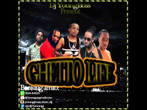 GHETTO LIFE (NEW)REGGAE DANCEHALL MIX 2015  JULY DJ YOUNG BOSS