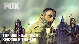 The Walking Dead - Season 9 Trailer
